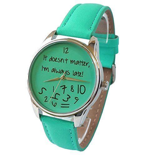 ZIZ Turquoise It Doesn't Matter, I'm Always Late Watch, Unisex Wrist Watch, Quartz Analog Watch with Leather Band ZIZ http://www.amazon.com/dp/B00PBEVHZ2/ref=cm_sw_r_pi_dp_N85Bub1W1J6AQ