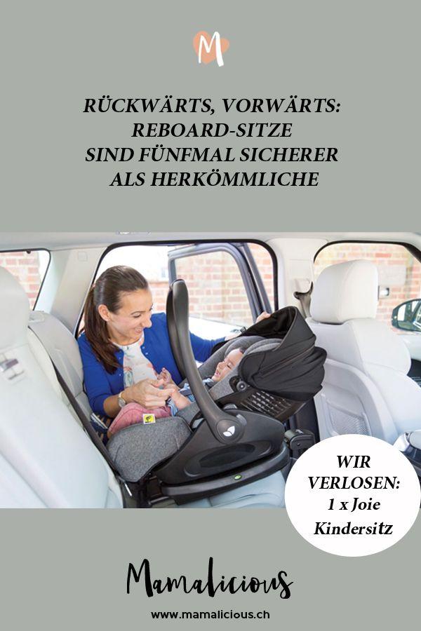 Ruckwarts Vorwarts Reboard Sitze Sind Funfmal Sicherer Als Herkommliche Kindersitz Kinder Urlaubsideen