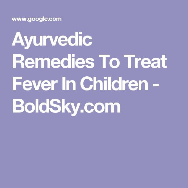 Ayurvedic Remedies To Treat Fever In Children - BoldSky.com