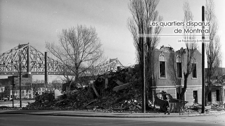 Le Faubourg à m'lasse - Mini-série sur les quartiers disparus de Montréal