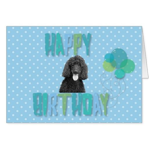#Poodle #Dog Happy #Birthday #Greeting #Card