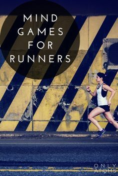 Mind Games for Runners