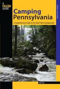 Camping Pennsylvania - A Comprehensive Guide to Public Tent and RV Campgrounds  #Camping #Outdoors #Backpacks #Camp Kitchen #Sleeping Bags #Tents #Poles #Stretchers #Folding Knives #Multitools #Torch #Headlamps #Luggage #Water bottles #Gas #Gas Stove #Gas Light #Gas Fridge #Navigation #GPS Units #First Aid Kits #Boats #Kayaks #Canoes #Water Treatment #Sunscreen #Insect Repellant #Maps