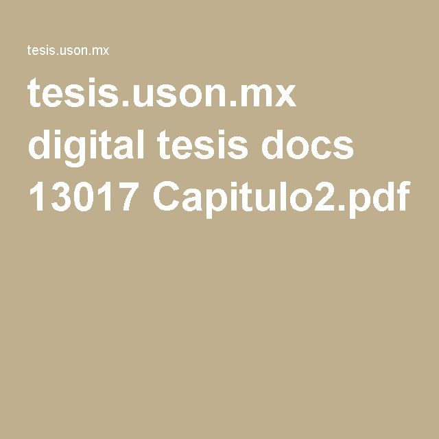 tesis.uson.mx digital tesis docs 13017 Capitulo2.pdf