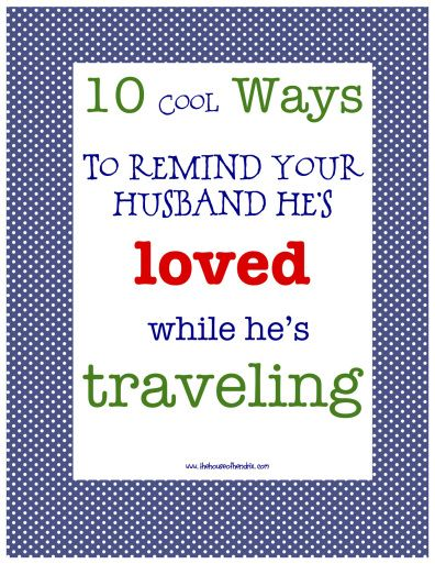 How do you maintain relationship between a traveling parent and family?