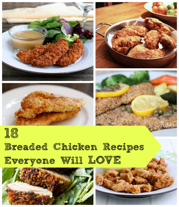 18 Breaded Chicken Recipes Everyone Will Love!