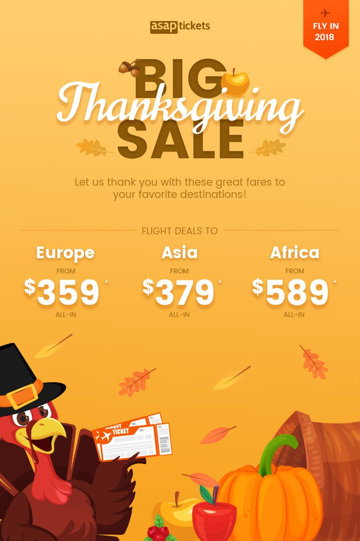 BIG Thanksgiving Sale to Europe, Asia, & Africa We are celebrating Thanksgiving with BIG savings on airfares! Visit your favorite destinations around the world, such as Manila, Lagos, London, Paris, Tokyo, Johannesburg & more! Fly in early 2018. Book till Nov 25 Call today at 844-895-2138 (24/7 & toll-free) to book your deal!