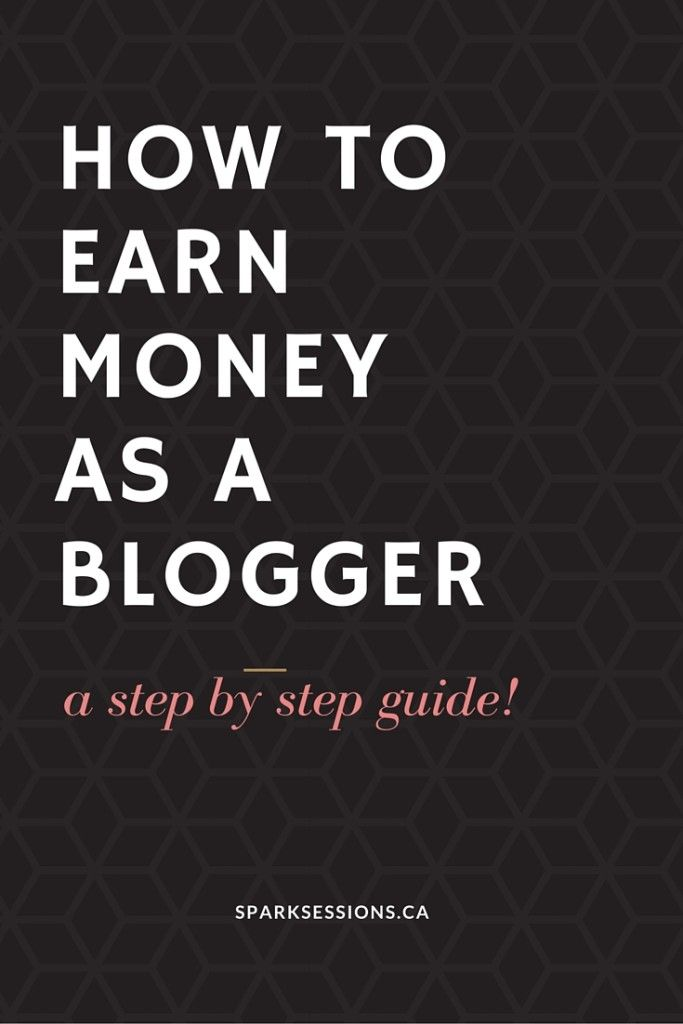 How to Earn Money as a Blogger - Spark Sessions