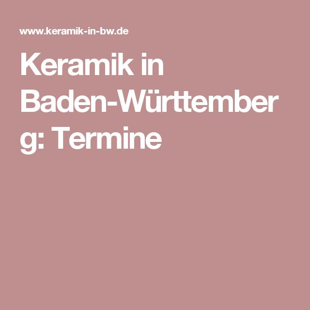 Keramik in Baden-Württemberg: Termine