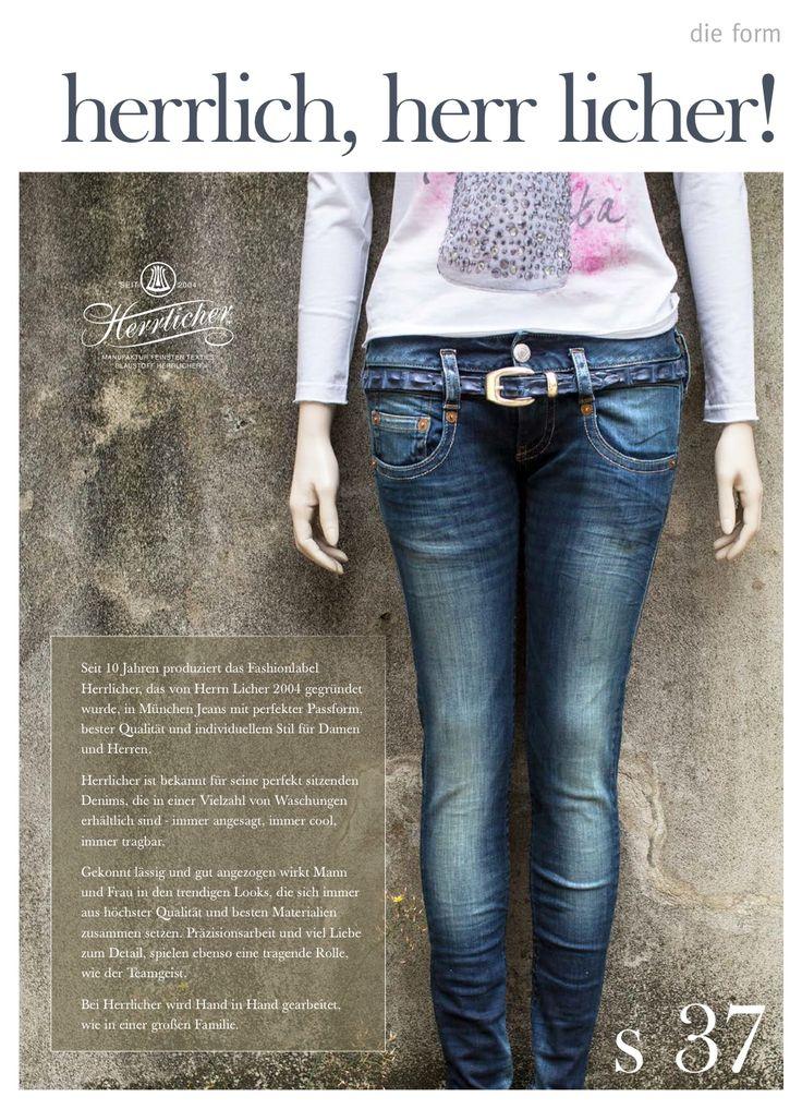 Seit 10 Jahren produziert das Fashionlabel Herrlicher, das von Herrn Licher 2004 gegründet wurde, in München Jeans mit perfekter Passform, bester Qualität und individuellem Stil für Damen und Herren. Herrlicher ist bekannt für seine perfekt sitzenden Denims, die in einer Vielzahl von Waschungen erhältlich sind - immer angesagt, immer cool, immer tragbar. Gekonnt lässig und gut angezogen wirkt Mann und Frau in den trendigen Looks, die sich immer ... weiterlesen S. 37 magazin.die-form.de