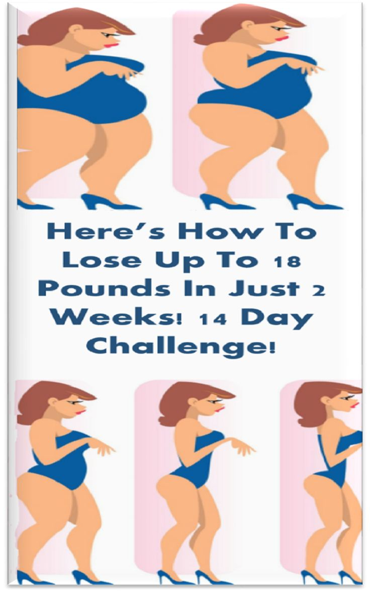Heres How To Lose Up To 18 Pounds In Just 2 Weeks! 14 Day Challenge!
