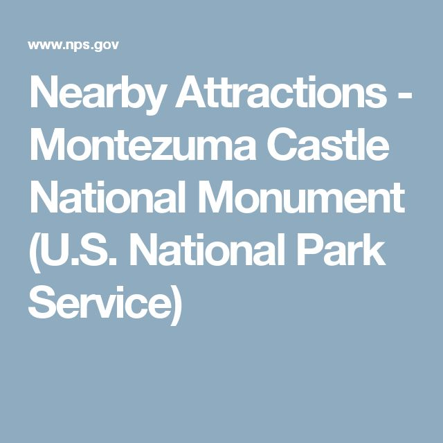 Nearby Attractions - Montezuma Castle National Monument (U.S. National Park Service)