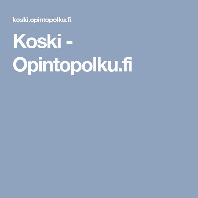 Koski - Opintopolku.fi