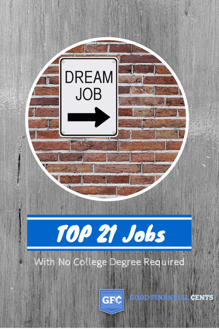 best images about best non degree jobs 21 top highest paying jobs no college degree in 2017