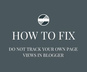 How to enable and fix the do not track your own page views in blogger. When a person visits on your blog page, then it's called pageviews. By default the blogger count every pageviews per visitor, but it's also count every pageviews when you visit on your own site.