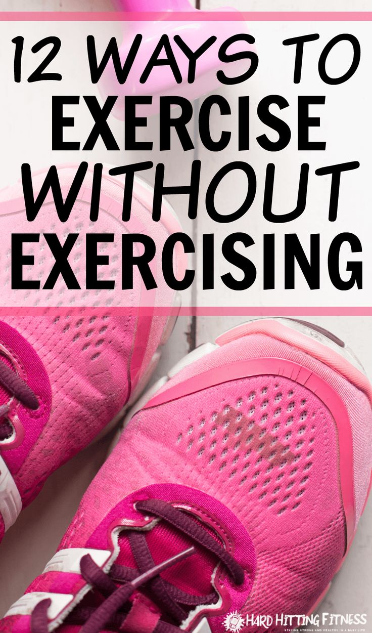 You don't need to exercise to get some exercising type movement in your daily activities. Try these 12 ways to move more!