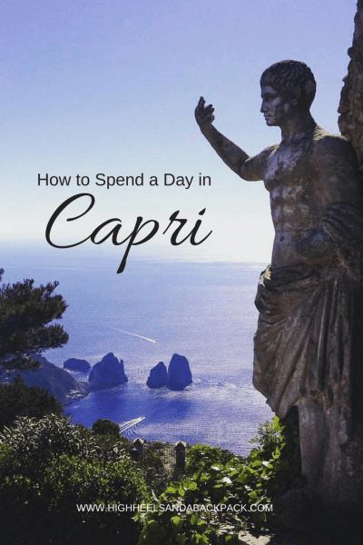 How to Spend a Day in Capri - A perfect itinerary for the glamorous Italian island, especially if you are short on time.