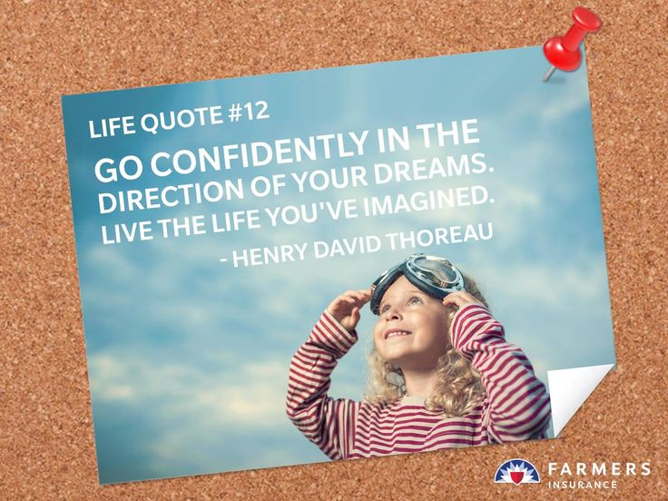 No Matter What Direction Your Dreams May Take You, Let Life Insurance Help  Protect Your