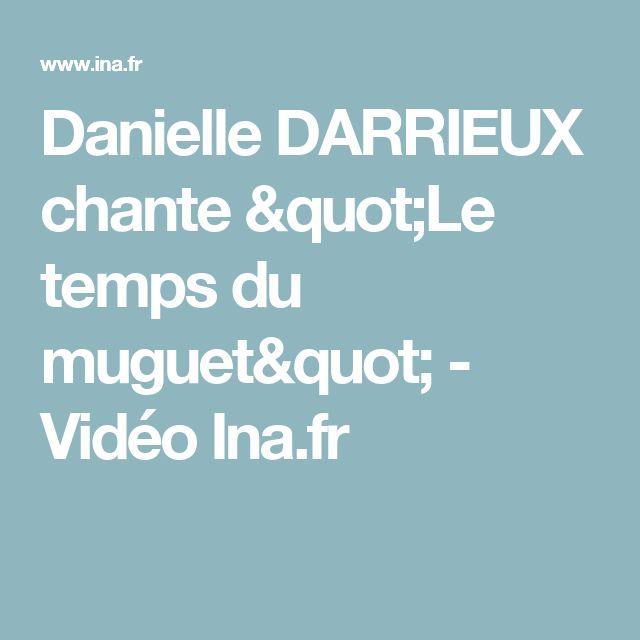"""Danielle DARRIEUX chante """"Le temps du muguet"""" - Vidéo Ina.fr"""