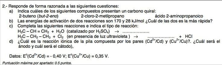 Ejercicio 2, propuesta 1, SETIEMBRE 2011-2012. Examen PAU de Química de Canarias. Contiene pregunta sobre CINÉTICA QUÍMICA.