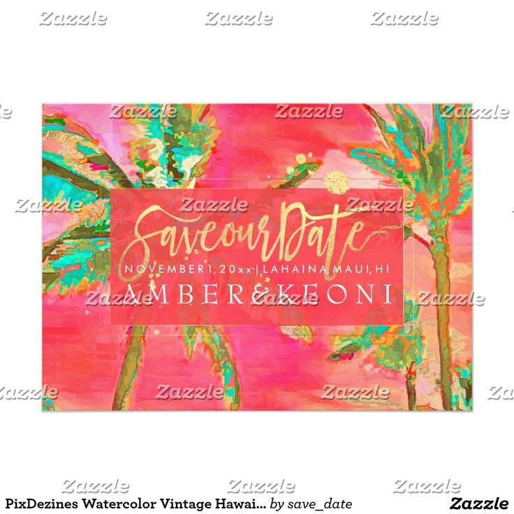 """PixDezines Watercolor Vintage Hawaii/Save the Date Card PixDezines vintage hawaiian beach in bright and beautiful tropical color for you to showcase your engagement photo on the back. An added touch of stylish faux gold script font """"save our date"""" to stand out. See below for their collections or use keyword search """"pixdezines vintage hawaiian beach"""". Copyright © 2008-2016 PixDezines.com™ and PixDezines™ on zazzle.com. All rights reserved."""