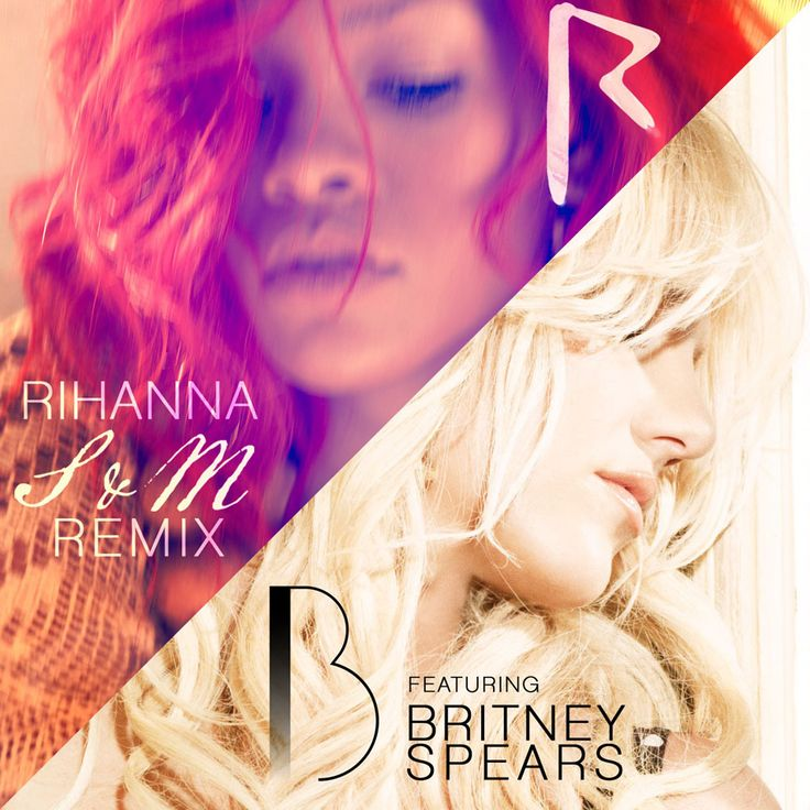 Rihanna - S (Featuring Britney Spears) (Remix)