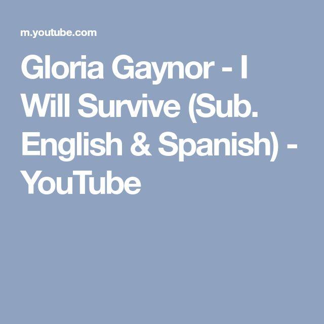 Gloria Gaynor - I Will Survive (Sub. English & Spanish) - YouTube