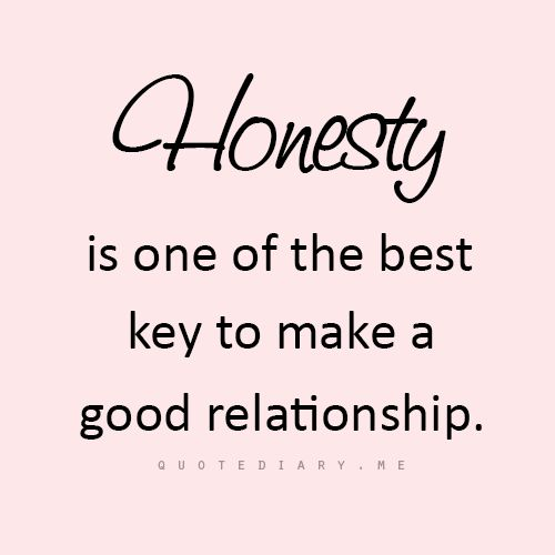 Quotes About Honesty Impressive 79 Best Honesty Is The Best Policy Images On Pinterest  Thoughts . 2017