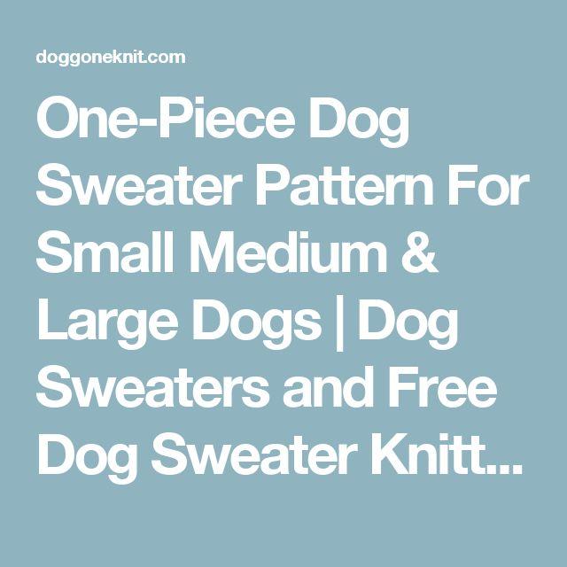 Boxer Dog Coat Knitting Pattern : Best 25+ Large dog sweaters ideas on Pinterest Dog ...