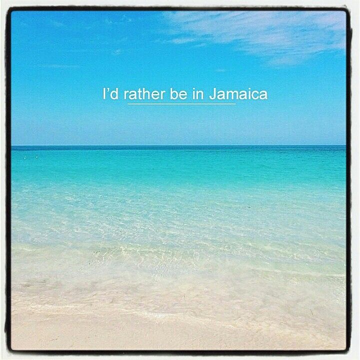 We'd rather you be here too! Jamaica