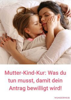 Mutter Kind Kur - das musst Du beachten, damit Dein Antrag bewillgt wird