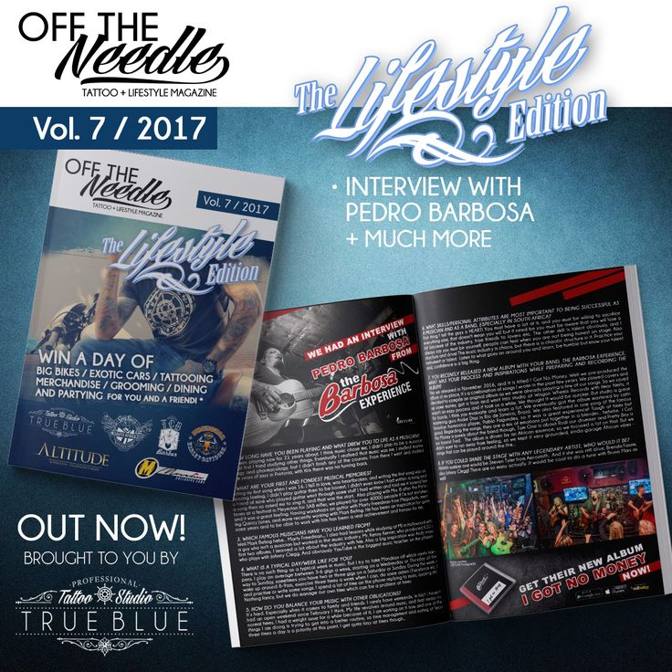 #OFFTHENEEDLE Online Magazine - Volume 7 Lifestyle Edition out now! Click image to follow link! Filled with articles, interviews, promos and other content! PLUS stand a chance to win the ultimate LIFESTYLE EXPERIENCE! Brought to you by True Blue Professional Tattoo Studio