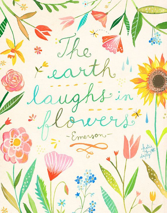 The Earth Laughs in Flowers | Watercolor Quote | Emerson Quote | Floral Wall Art…