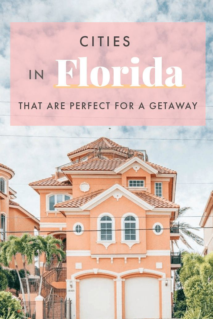 15 Cities In Florida That You Need To Visit Florida Travel Guide Florida Visit Florida