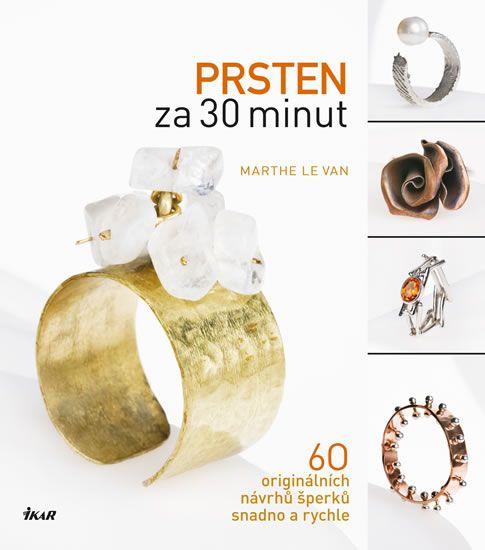 Kniha Prsten za 30 minut | bux.cz