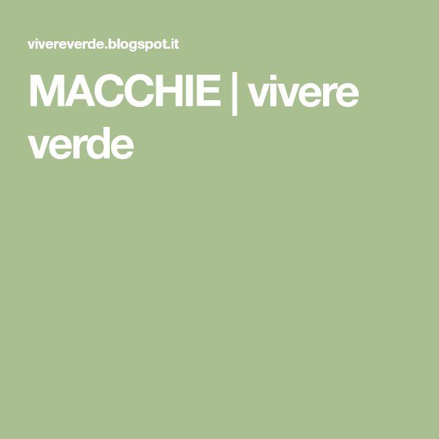 MACCHIE | vivere verde