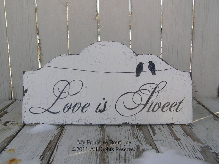 LOVE IS SWEET Vintage Wedding Sign, Candy Table Sign, Dessert Table Sign, Shabby Chic Wedding Sign, Love Birds. $39.00, via Etsy.
