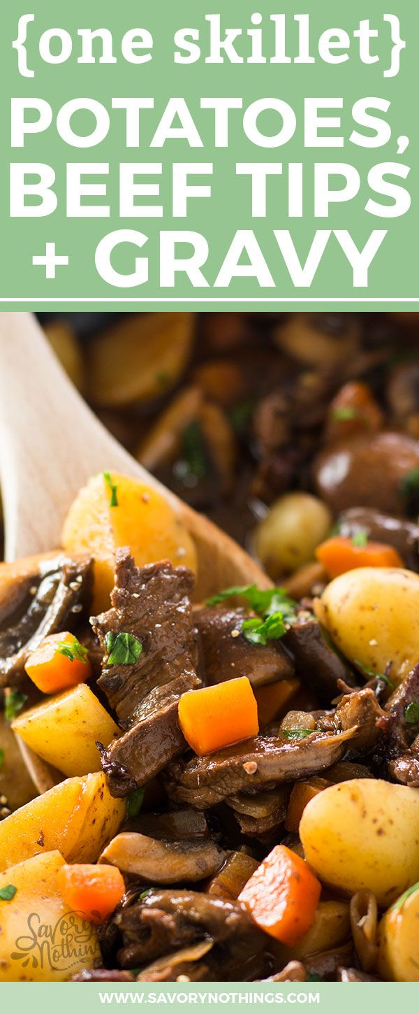 An easy One Skillet Beef Tips and Gravy recipe, completely made on the stovetop. Quick and easy to put together, this family dinner is on the table in just 45 minutes - most of it is hands-off! The dish is filled with tender beef tips as well as potatoes and vegetables (yay for mushrooms!) for a healthy all-in-one meal option. The rich gravy forms itself right in the pan - the absolute easy weeknight win!  via @savorynothings