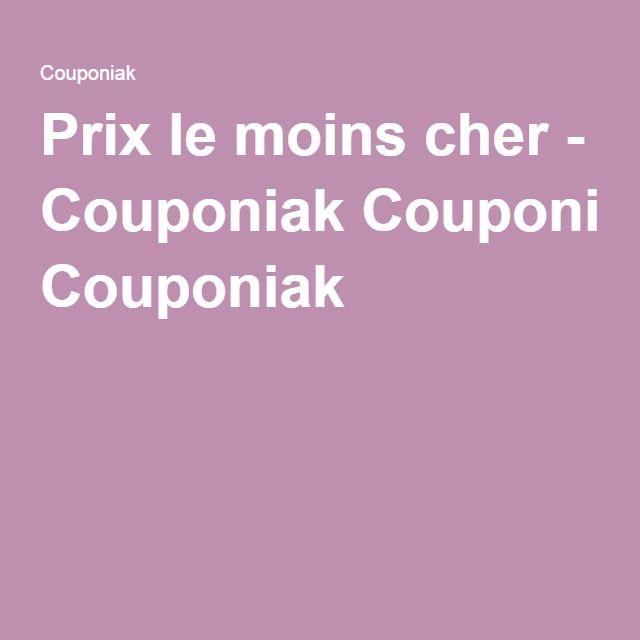 Prix le moins cher - Couponiak Couponiak
