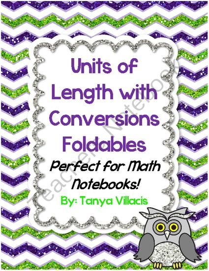 Units of Lengths with Conversions Foldables for Math Notebooks  from A Class Act on TeachersNotebook.com (6 pages)  - This purchase contains four foldables which cover customary units of length, metric units of length, converting customary units, and converting metric units. Customary units include: inches, feet, yards, and miles. Metric units include: millimeters, centi