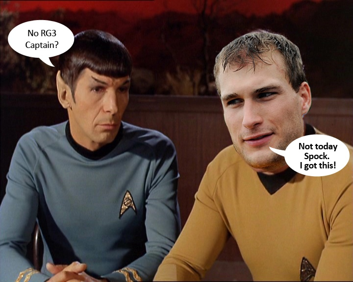 159165d2b2106f3481251b6f1d187529 kirk cousins william shatner scotty don't beam rg3 up today i got this captain kirk,Kirk Cousins Meme