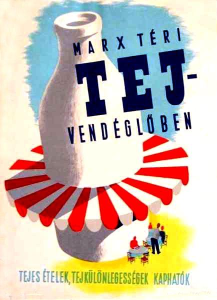 Marx téri tejvendéglőben tejes ételek plakát