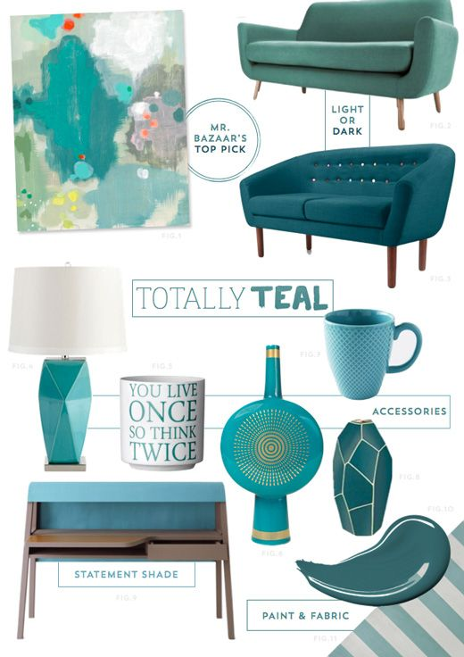 Teal statement pieces.