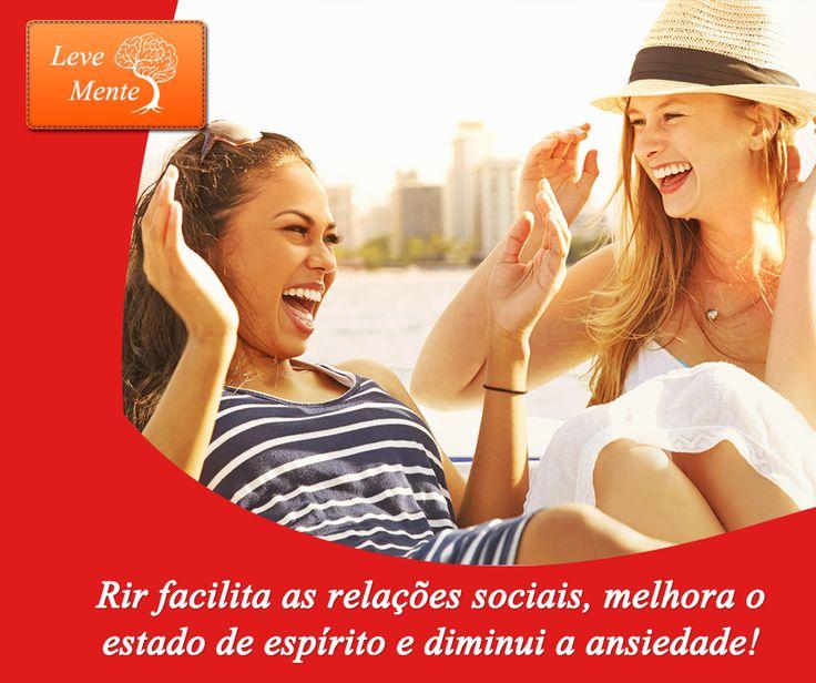 Rir facilita as relações sociais, melhora o estado de espírito e diminui a ansiedade!