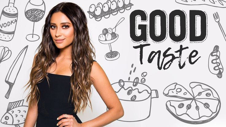 Good Taste (Episode 1) | Shay Mitchell