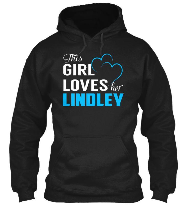 Love LINDLEY - Name Shirts #Lindley