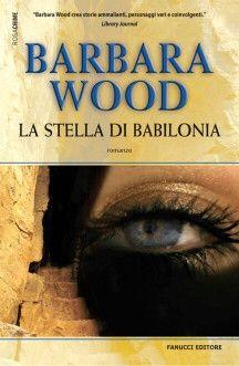 La stella di Babilonia - Barbara Wood