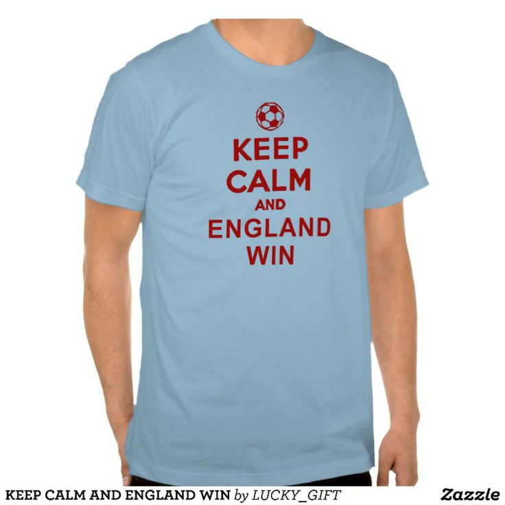 KEEP CALM AND ENGLAND WIN WORLD CUP 2014 T SHIRT. GET IT ON : http://www.zazzle.com/keep_calm_and_england_win_t_shirt-235205670494115321?rf=238054403704815742