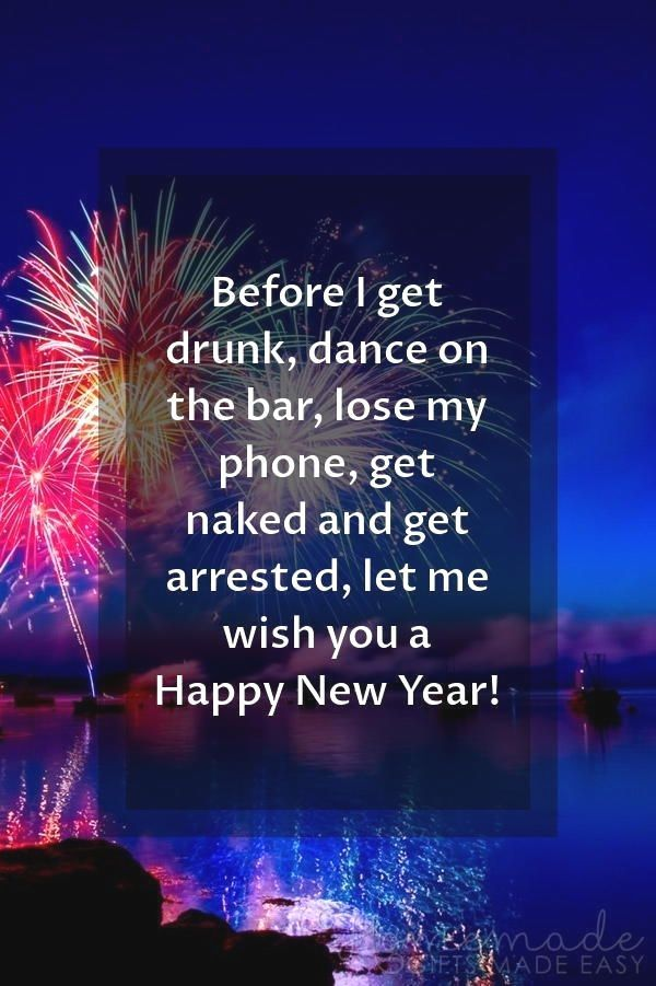 150 Happy New Year Wishes Quotes For A Wonderful 2020 Happy New Year Images Before I New Year Wishes Quotes Quotes About New Year Happy New Year Quotes