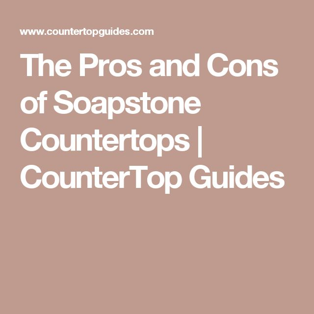 Pros And Cons Of Soapstone : Best kitchen countertop ideas images on pinterest
